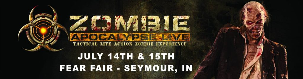 Zombie Apocalypse Live at Fear Fair July 14-15, 2017